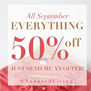 50% off everything sale!!! All September!!!